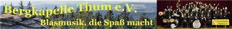 Bergkapelle Thum e.V. - Blasmusik, die Spaß macht